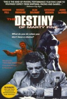 The Destiny of Marty Fine online streaming
