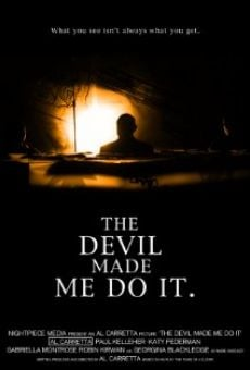 Ver película The Devil Made Me Do It