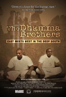 The Dhamma Brothers on-line gratuito