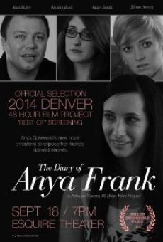 Watch The Diary of Anya Frank online stream