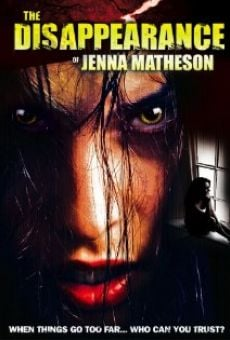 The Disappearance of Jenna Matheson online kostenlos