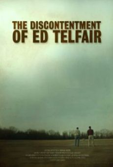 Watch The Discontentment of Ed Telfair online stream