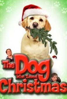 The Dog Who Saved Christmas online kostenlos