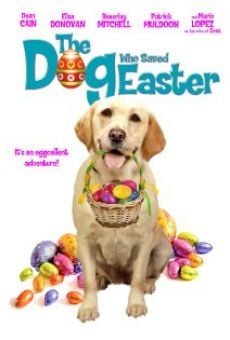 Película: The Dog Who Saved Easter