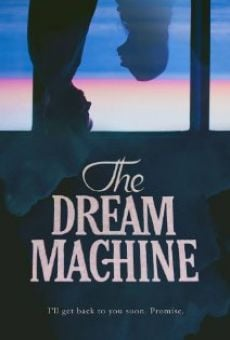 Watch The Dream Machine online stream