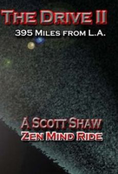 The Drive II: 395 Miles from L.A. on-line gratuito