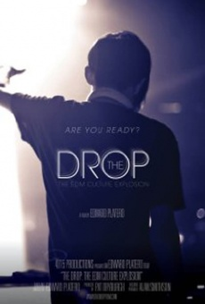 The Drop: The EDM Culture Explosion on-line gratuito