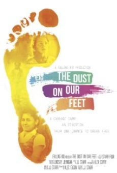 The Dust on Our Feet online free