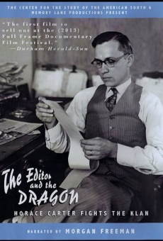 Ver película The Editor and the Dragon: Horace Carter Fights the Klan