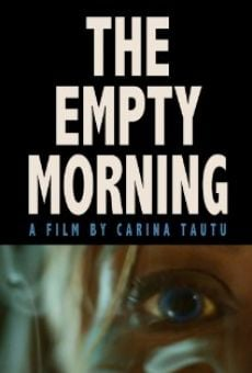 The Empty Morning online