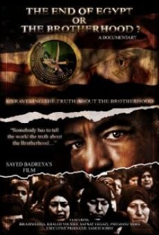 Ver película The End of Egypt or The Brotherhood