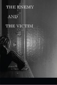 The Enemy and the Victim online kostenlos