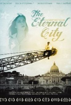 The Eternal City on-line gratuito