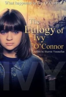 Ver película The Eulogy of Ivy O'Connor