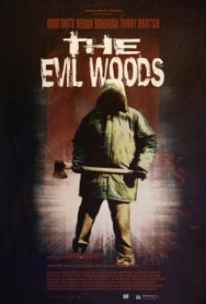 Película: The Evil Woods
