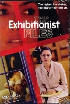The Exhibitionist Files online gratis