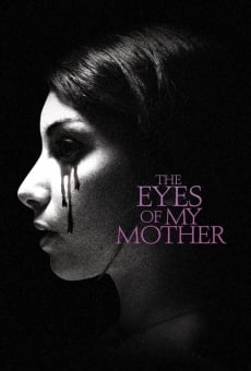 The Eyes of My Mother Online Free
