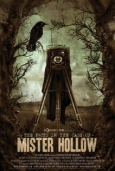 Ver película The Facts in the Case of Mister Hollow