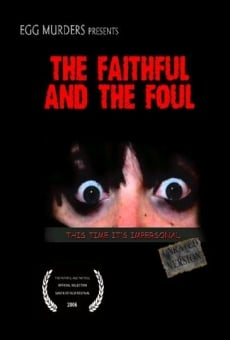Ver película The Faithful and the Foul