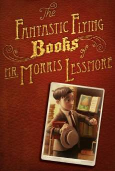 The Fantastic Flying Books of Mr. Morris Lessmore on-line gratuito