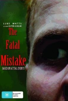 The Fatal Mistake