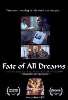 Ver película The Fate of All Dreams