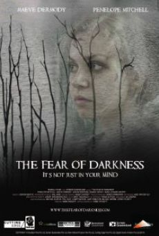 The Fear of Darkness on-line gratuito