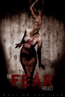 The Fear Project on-line gratuito