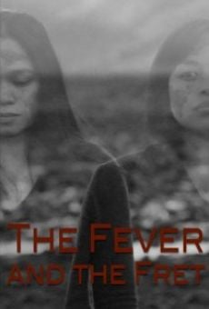 The Fever and the Fret on-line gratuito