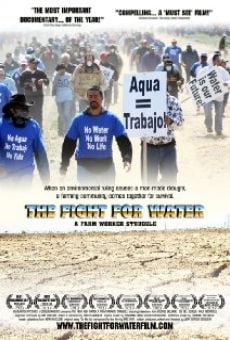 The Fight for Water: A Farm Worker Struggle en ligne gratuit