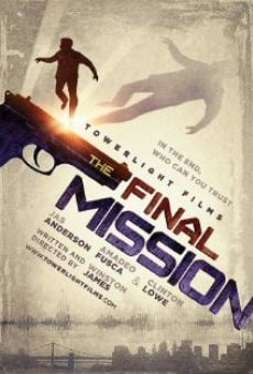 The Final Mission online streaming