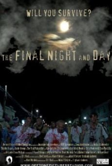 Película: The Final Night and Day