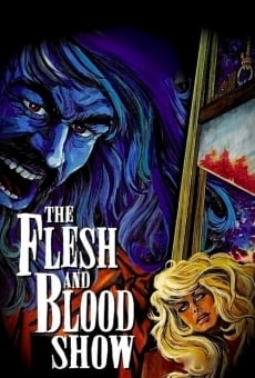 The Flesh and Blood Show on-line gratuito