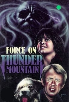 The Force on Thunder Mountain gratis