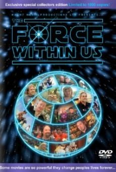 Ver película The Force Within Us
