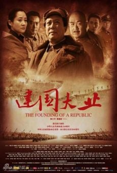 Jian Guo Da Ye (The Founding of a Republic) online free
