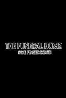 The Funeral Home: Five Finger Death