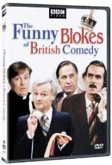 The Funny Blokes of British Comedy on-line gratuito