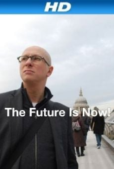 Ver película The Future Is Now!