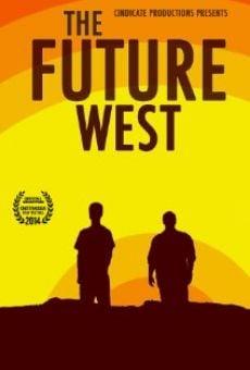 Watch The Future West online stream