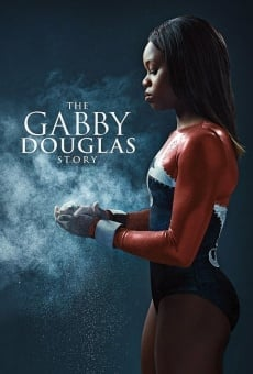 The Gabby Douglas Story on-line gratuito