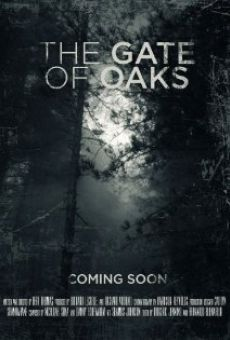 Película: The Gate of Oaks