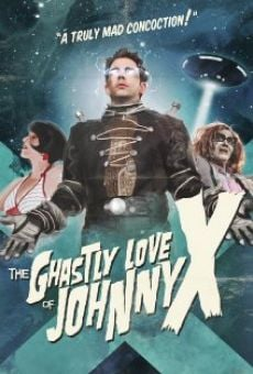 The Ghastly Love of Johnny X online free