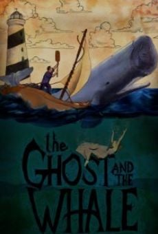 Película: The Ghost and the Whale