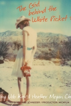 The Girl behind the White Picket Fence en ligne gratuit
