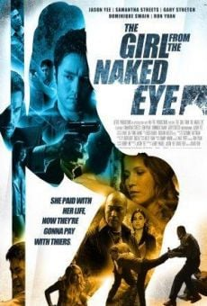 The Girl from the Naked Eye on-line gratuito