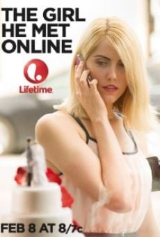 The Girl He Met Online on-line gratuito