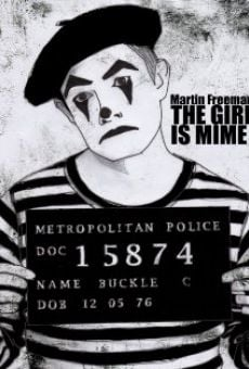 The Girl Is Mime online free