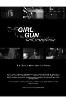 Ver película The Girl, the Gun, & Everything