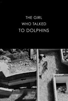 Ver película The Girl Who Talked to Dolphins